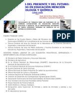 UNA CARRERA DEL PRESENTE Y DEL FUTURO LICENDIADO EN EDUCACIÓN MENCIÓN BIOLOGÍA Y QUÍMICA