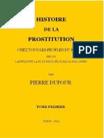 Histoire de La Prostitution T1 - Pierre Dufour