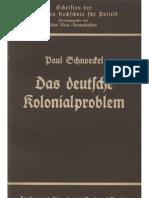 Schnoeckel, Paul - Das Deutsche Kolonialproblem (1937, 33 S., Scan, Fraktur)