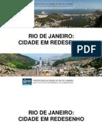 Rio de Janeiro Cidade Em Redesenho