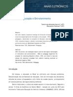 Educação e Entretenimento - Tamíris de Almeida ( UFF)  e Alexandre Farbiarz (UFF)