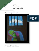 IN and OUT of the LOONY BIN by Dr Romesh Senewiratne-Alagaratnam Arya Chakravarti