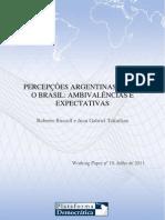 Roberto Russell e Juan Gabriel Tokatlian - Percepções argentinas sobre o Brasil - Ambivalências e expectativas