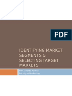 Identifying Market Segments & Selecting Target Markets