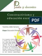 El Constructivismo y Educacion Escolar