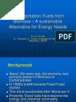Transportation Fuels From Biomass