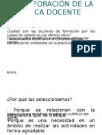 TRANSFORACIÓN DE LA PRÁCTICA DOCENTE