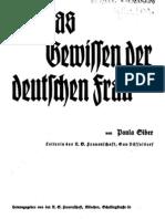 Siber, Paula - Um Das Gewissen Der Deutschen Frau (Um 1931, 14 S., Scan, Fraktur)