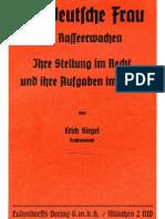 Siegel, Erich - Die Deutsche Frau Im Rasseerwachen (1934, 44 S., Scan, Fraktur)