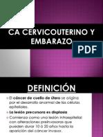CA DE CÉRVIX Y EMBARAZO