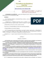 Del0667-reorganização das policias militares no brasil- virou lei