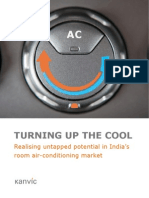 TURNING UP THE COOL Realising untapped potential in India's room air-conditioning market