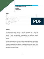 Una propuesta para elaborar el proyecto y el informe de investigación.