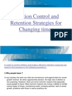 Attrition Control and Retention Strategies for Changing Times[1]