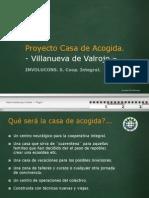 Proyecto Casa de Acogida - Villanueva de Valrojo.