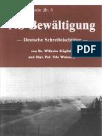 Historische Tatsachen - Nr. 05 - Udo Walendy Und Wilhelm Staeglich - NS-Bewaeltigung - Deutsche Schreibtischtaeter (1979, 40 S., Scan-Text)