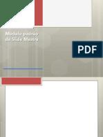 Modelo padrão de Slide Mestre