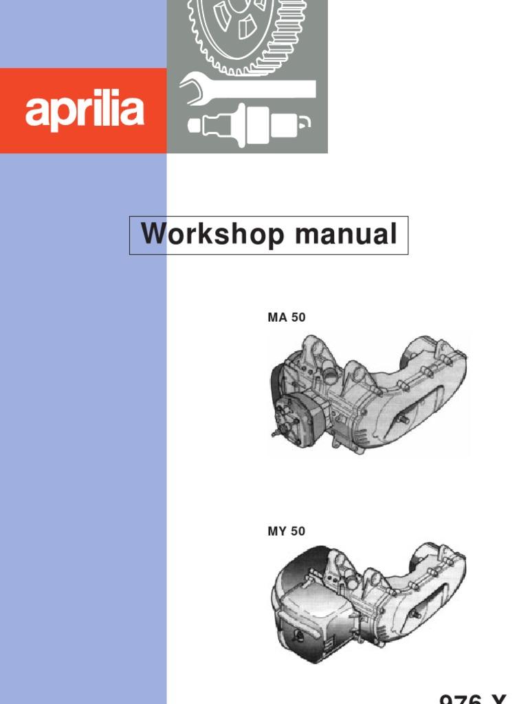 Aprilia Workshop Manual Minarelli MA 50 MY 50 | Piston | Cylinder (Engine)