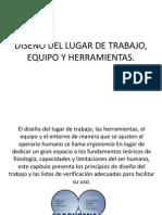 DISEÑO DEL LUGAR DE TRABAJO, EQUIPO Y