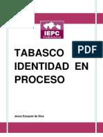 Tabasco Identidad en Proceso