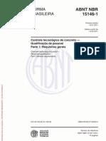 NBR 15146-1 - 2011 - Controle tecnológico de concreto - Qualificação pessoal - PARTE 1
