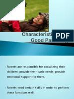 Characteristics of  Good Parenting