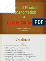 Modes of Transporation of Crude Oil & Gas- TARIQ SINDHI