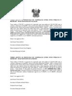 TERMO ADITIVO AO PROTOCOLO DE COOPERAÇÃO ENTRE ENTES PÚBLICOS ÁREA DA SAÚDE