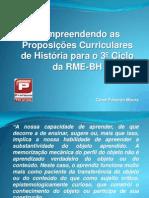 Compreendendo as Proposições Curriculares de História para o 3º Ciclo da RME-BH