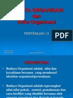 Budaya Organisasi dan Etika Kerja