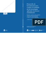 Desarrollo de Herramientas Para Evaluar El Resultado de Las Tecnologias Aplicadas Al Proceso Rehabilitador