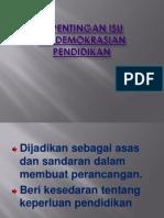 Kepentingan Isu Pendemokrasian Pendidikan