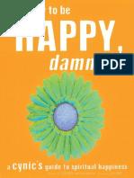 How to Be Happy, Dammit by Karen Salmansohn - Excerpt