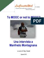 To MOOC or not to MOOC? Intervista a Manfredo Montagnana