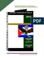 Epílogo :Leyendo el Futuro-