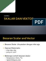 Skalar Dan Vektor