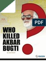 Who Killed Bugti?