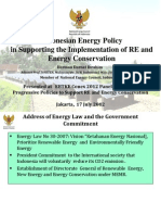 Indonesian Energy Policy in Supporting the Implementation of RE and Energy Conservation