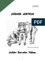 ¡Hágase justicia! - Julián Garzón Vélez
