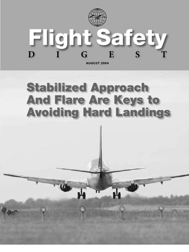 Flight Safety Digest - Stabilized Approach and Flare | Aviation Safety |  Airplane