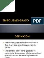 EMBOLISMO GRASO