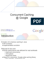 Concurrent Caching at Google