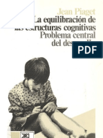 Piaget Jean - La Equilibracion de Las Estructuras Cognitivas