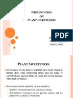 Plant Sweetners