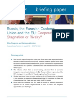 Russia, the Eurasian Customs Union and the EU—Cooperation, Stagnation or Rivalry