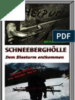 Die Schneeberghölle - Kampf ums Überleben am Schneeberg