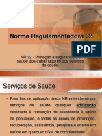 Norma Regulamentadora 32 - Apresentação 01