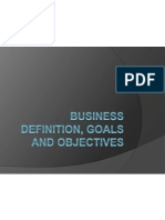 Business Definition, Goals and Objectives