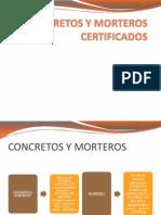 Concretos y Morteros Certificados