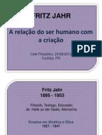 Fritz Jahr . Relações com os seres vivos